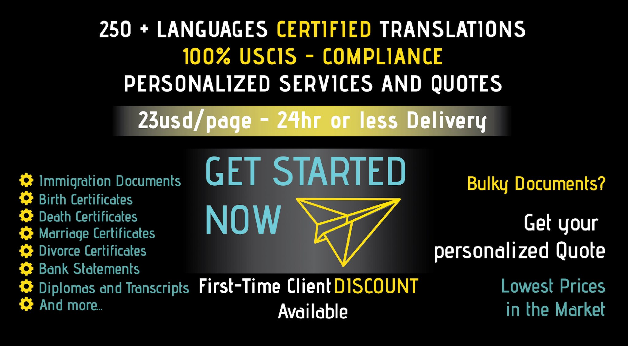 We offer  250 languages for certified translations, including fast and reliable service with discounts available.